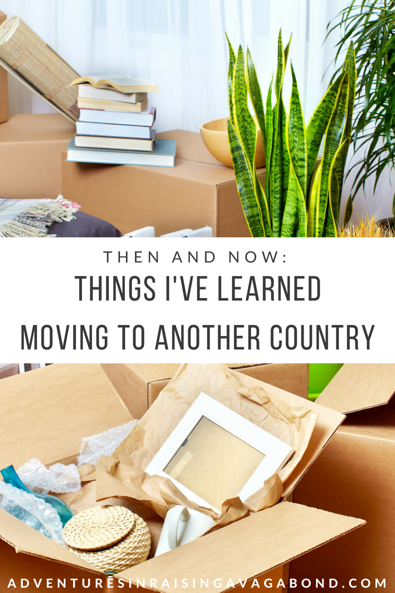 Then and Now: Things I've Learned Moving To Another Country